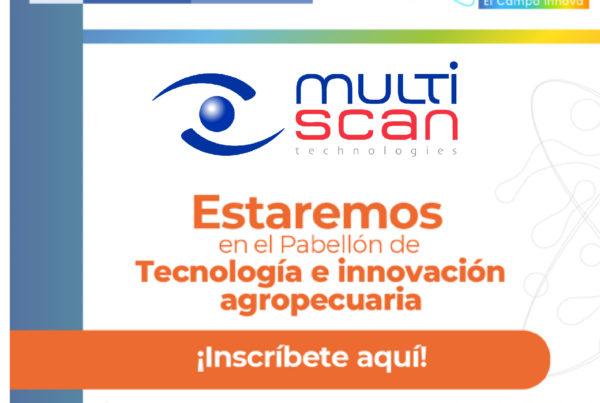 Multiscan Technologies participa en la Feria Internacional Innovación Agropecuaria